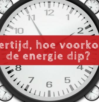 Zomertijd, hoe voorkom je de energie dip?